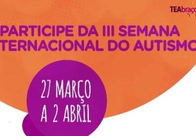 De 27 de março a 02 de abril, Ribeirão Preto (SP) recebe pelo terceiro ano consecutivo o TEAbraço