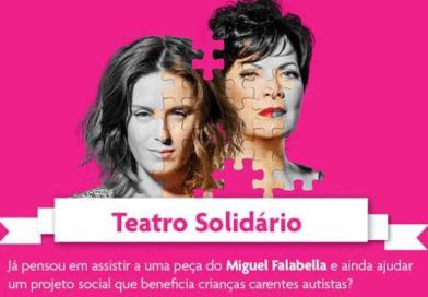 Teatro solidário – O Som e a Silaba Peça de Miguel Falabella